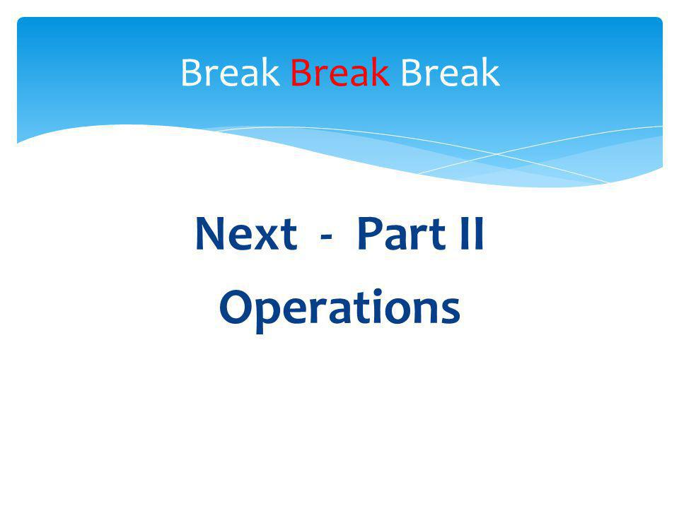 Next - Part II Operations