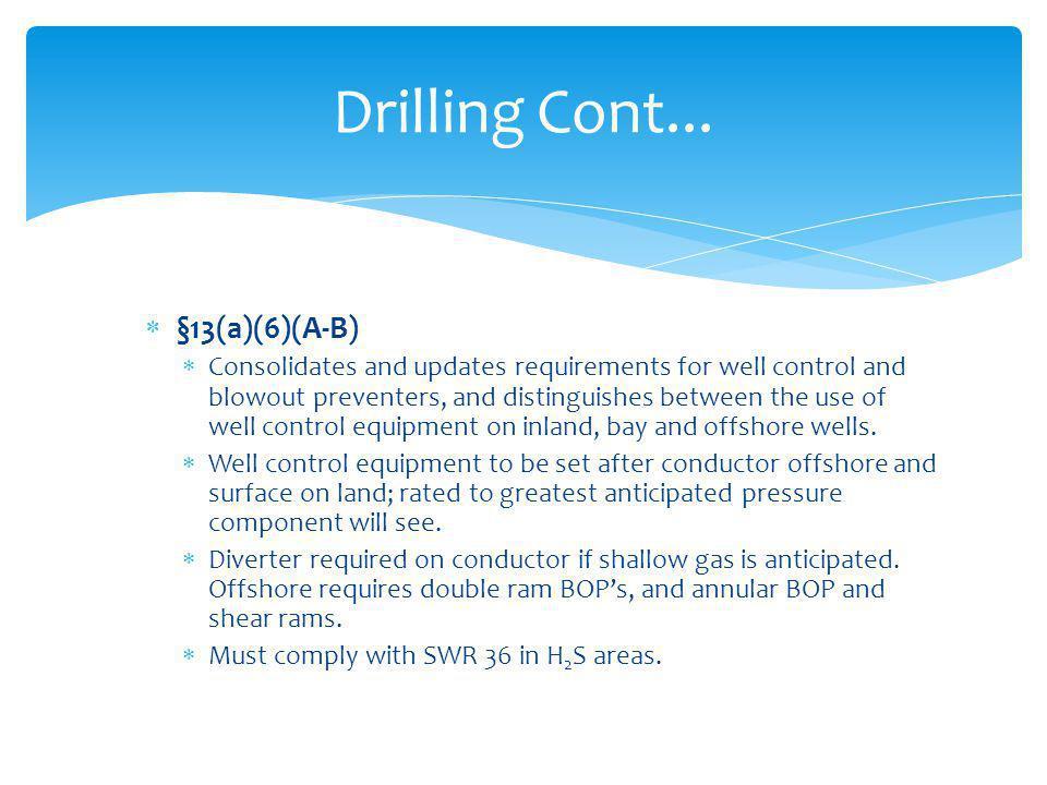 Drilling Cont... §13(a)(6)(A-B)