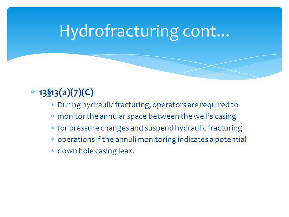 Hydrofracturing cont... 13§13(a)(7)(C)