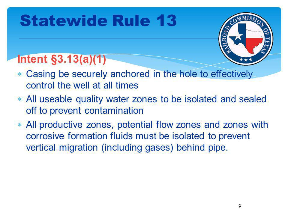 Statewide Rule 13 Intent §3.13(a)(1)