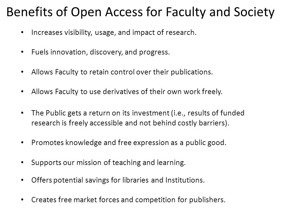 Benefits of Open Access for Faculty and Society