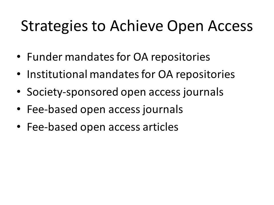 Strategies to Achieve Open Access