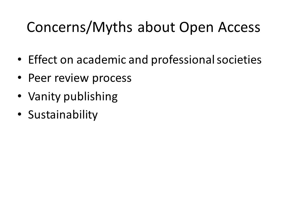 Concerns/Myths about Open Access