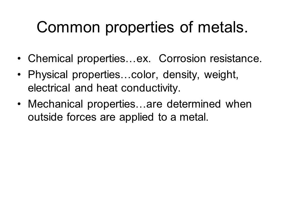 Common properties of metals.