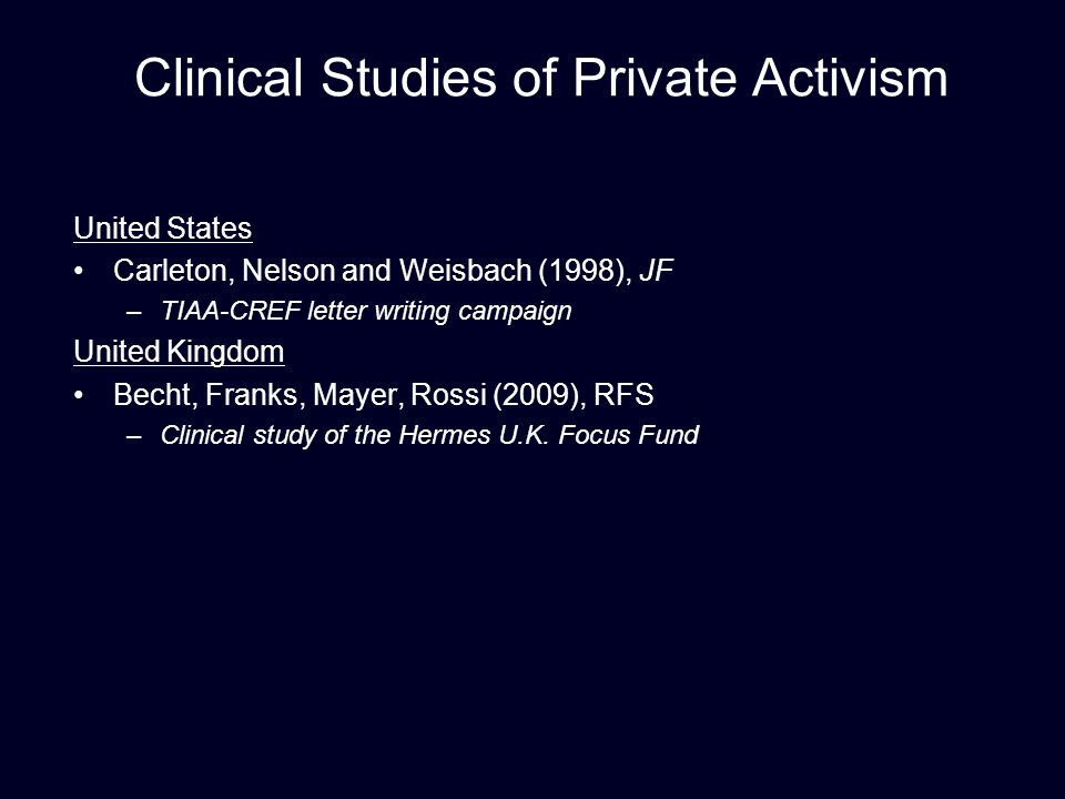 Clinical Studies of Private Activism