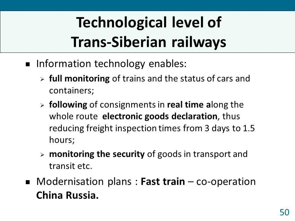 Technological level of Trans-Siberian railways