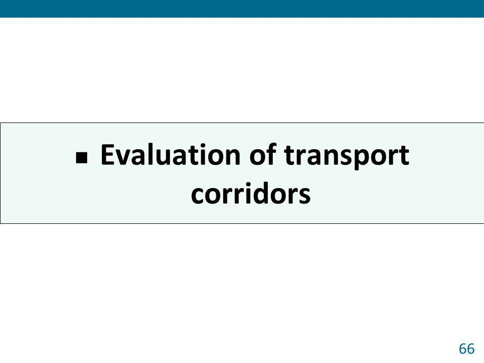 Evaluation of transport corridors