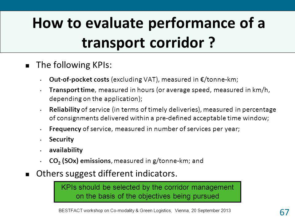 How to evaluate performance of a transport corridor