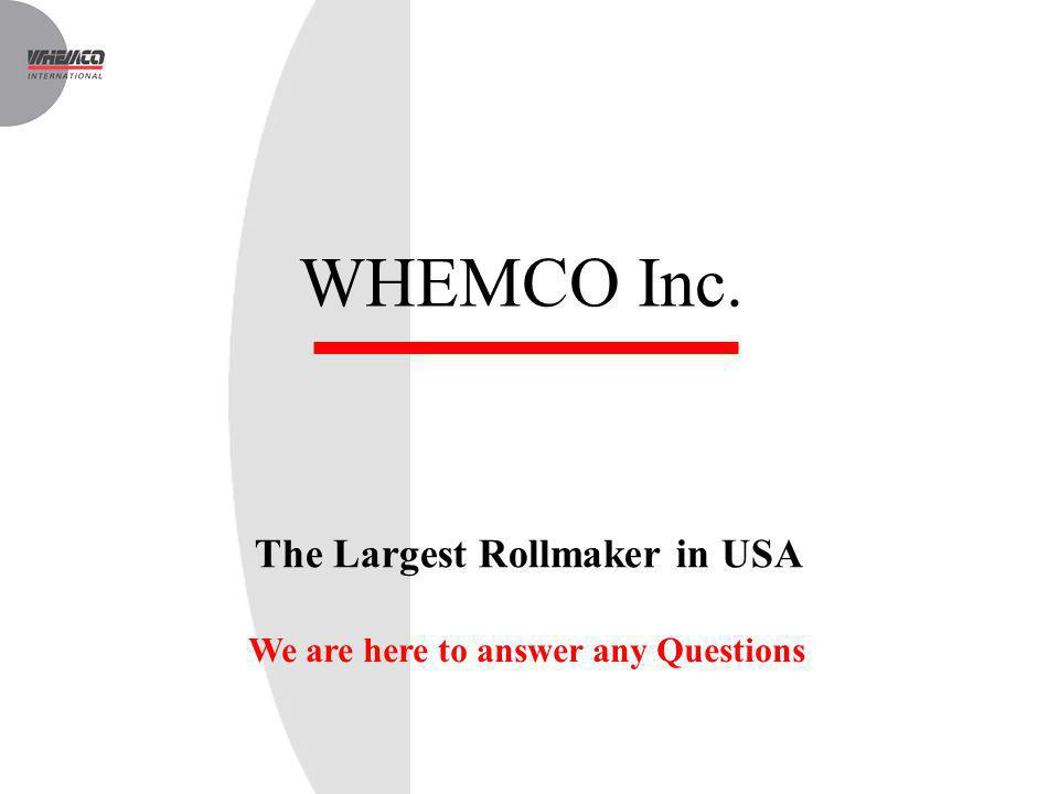 The Largest Rollmaker in USA