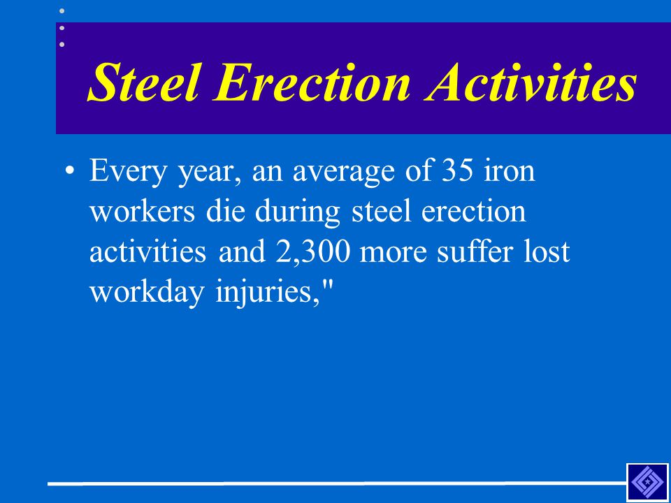 Steel Erection Activities