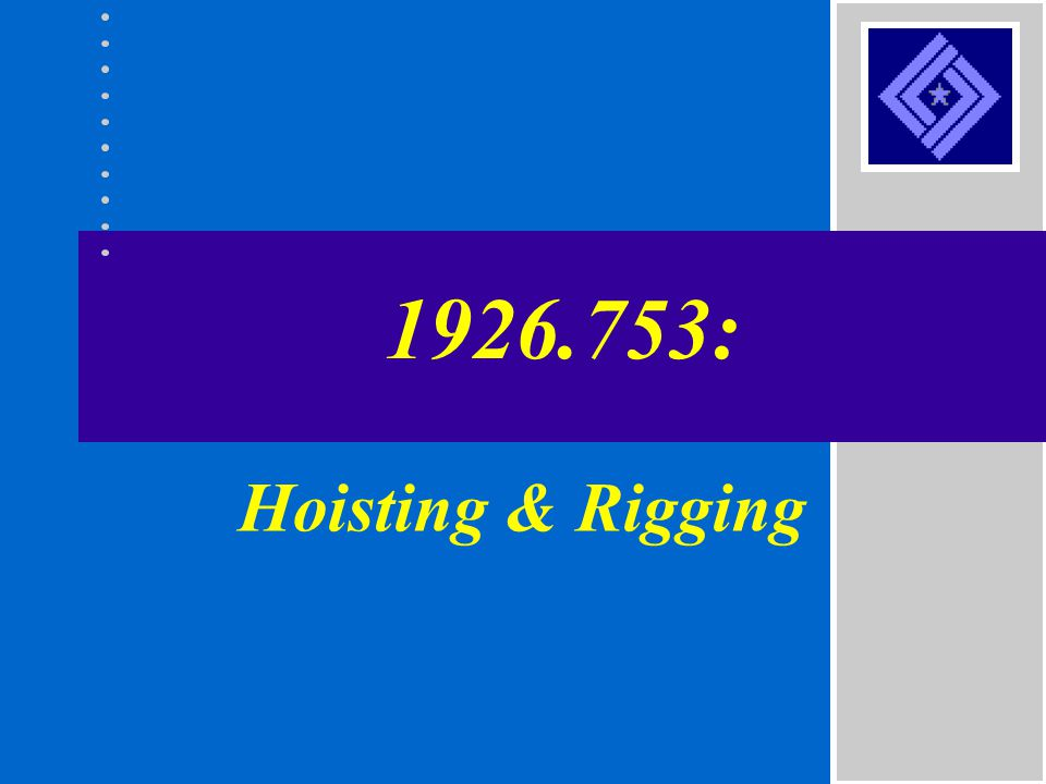 1926.753: Hoisting & Rigging