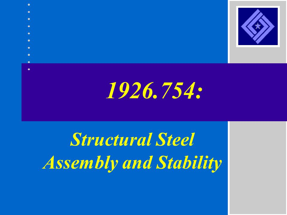 Structural Steel Assembly and Stability