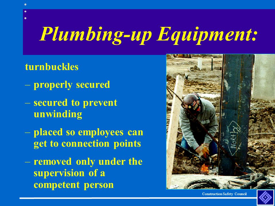 Plumbing-up Equipment: