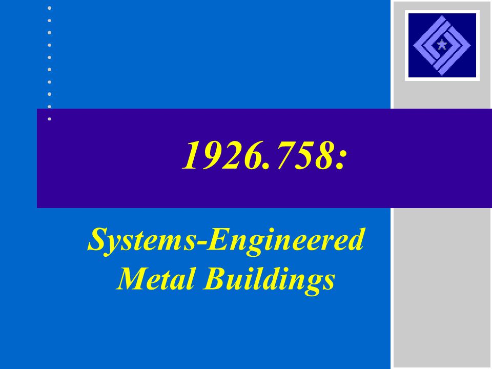 Systems-Engineered Metal Buildings
