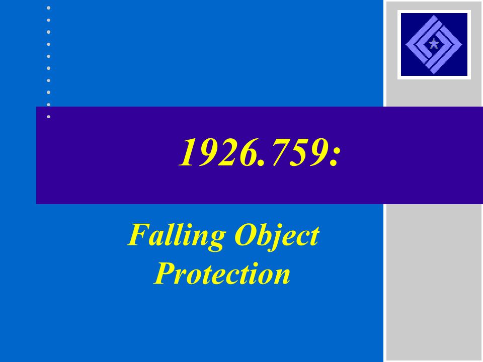 Falling Object Protection