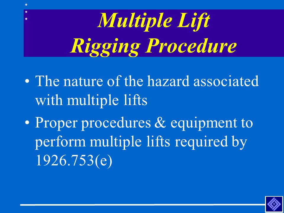 Multiple Lift Rigging Procedure