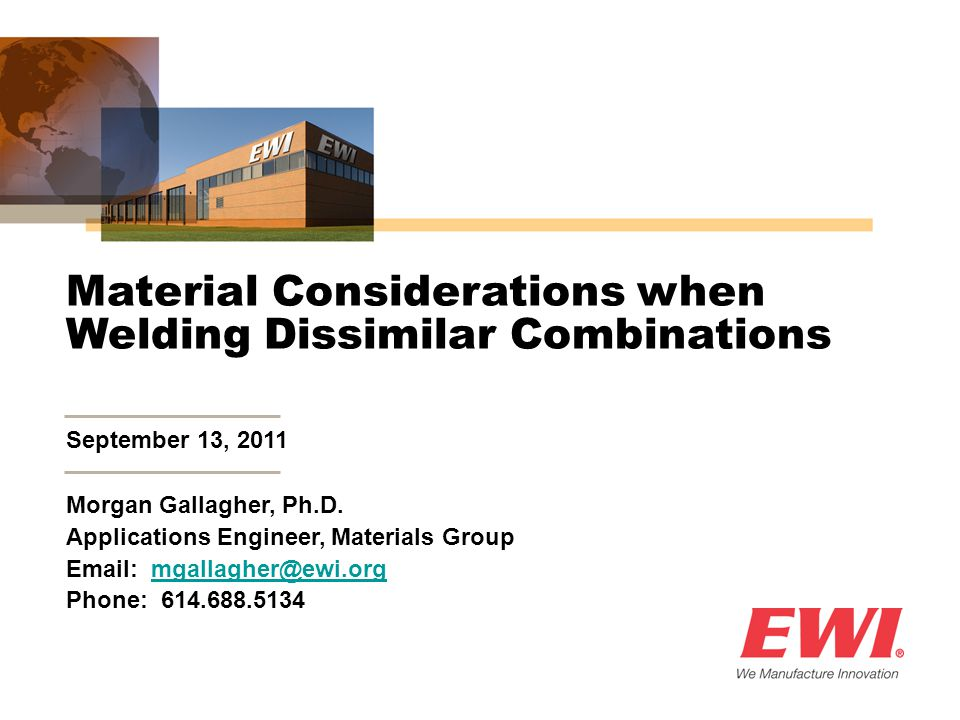 Material Considerations when Welding Dissimilar Combinations