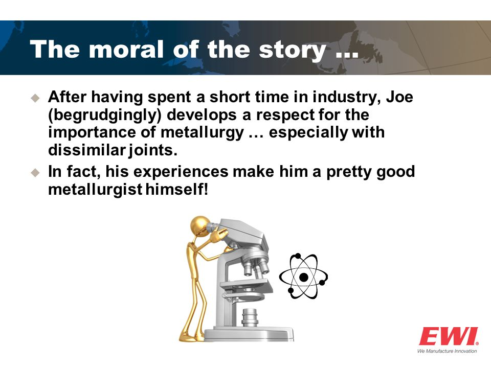 The moral of the story …