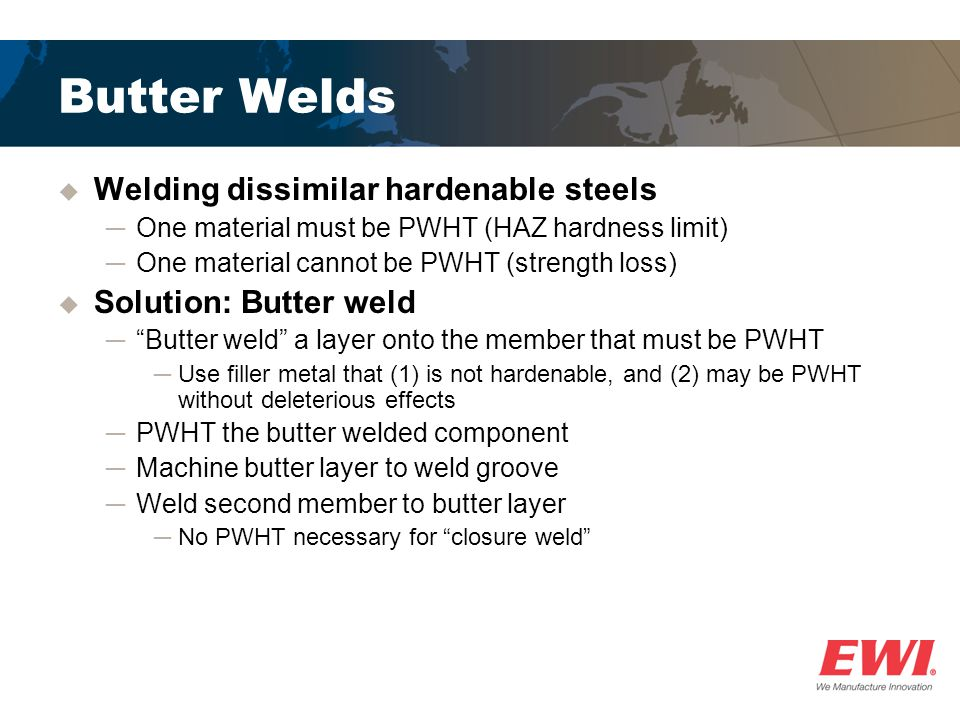 Butter Welds Welding dissimilar hardenable steels