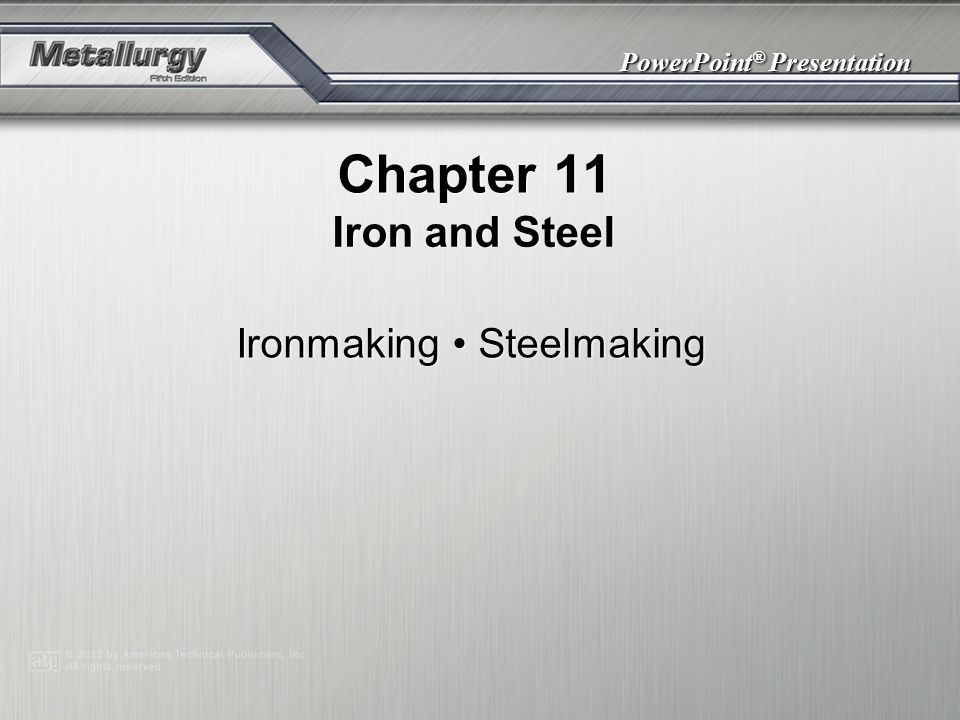 Ironmaking • Steelmaking