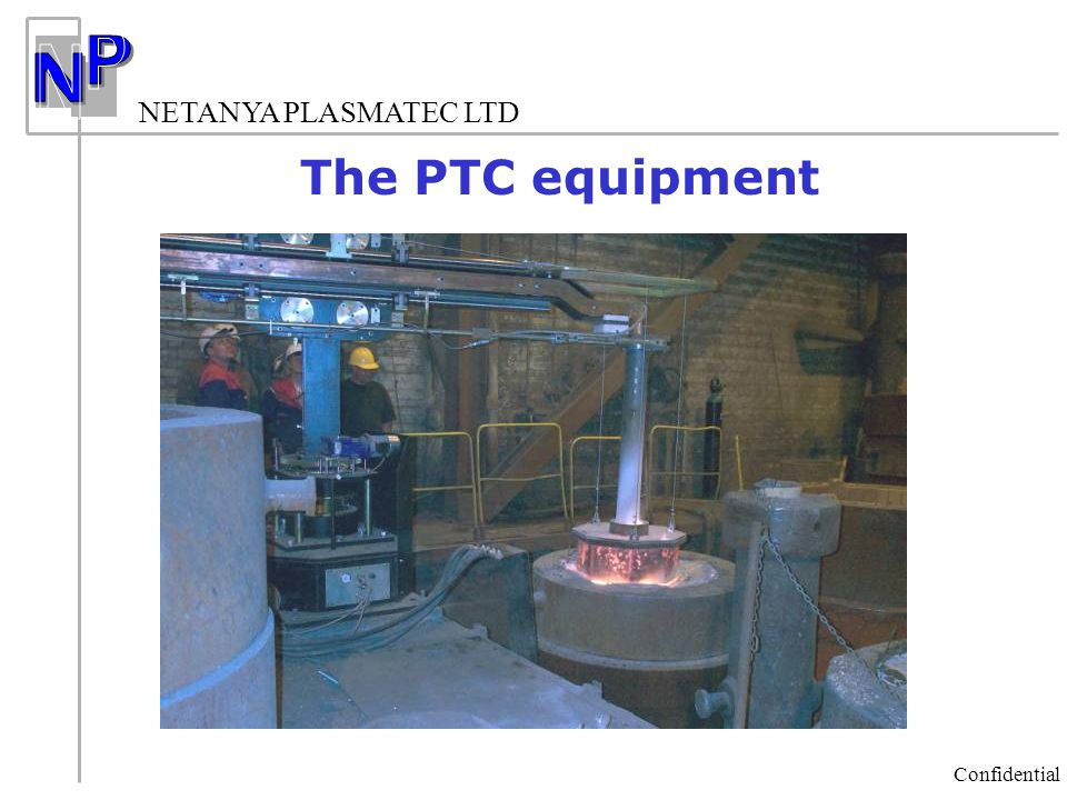 The PTC equipment