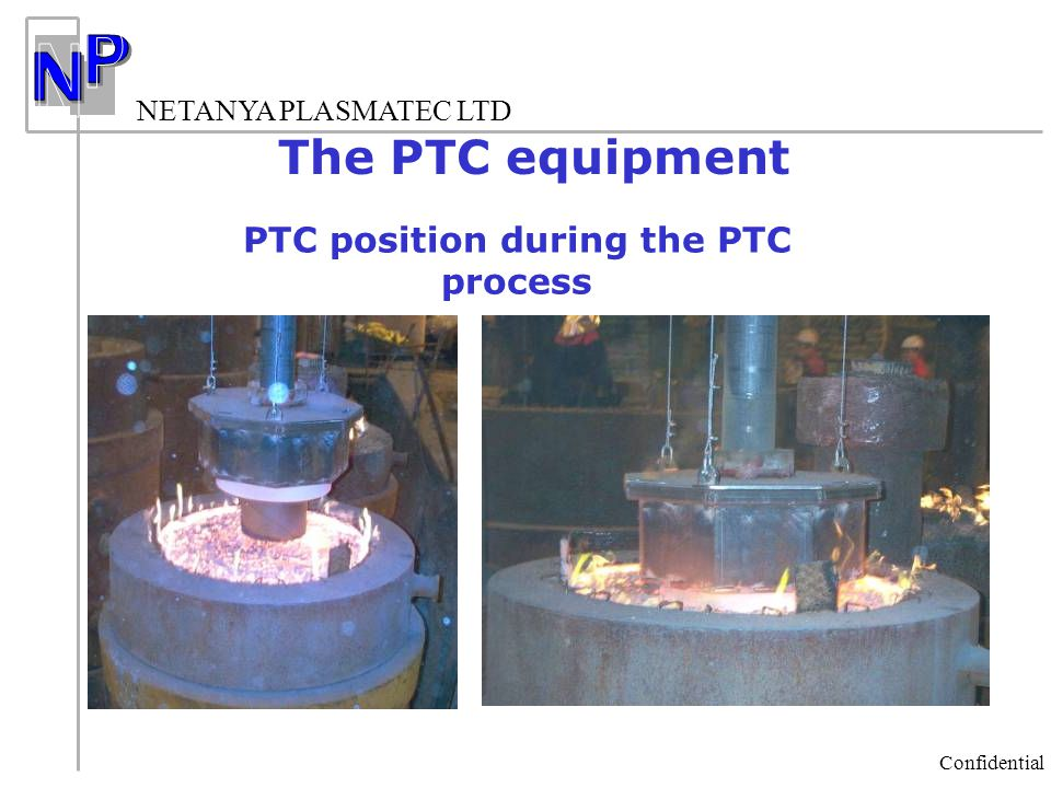 PTC position during the PTC process