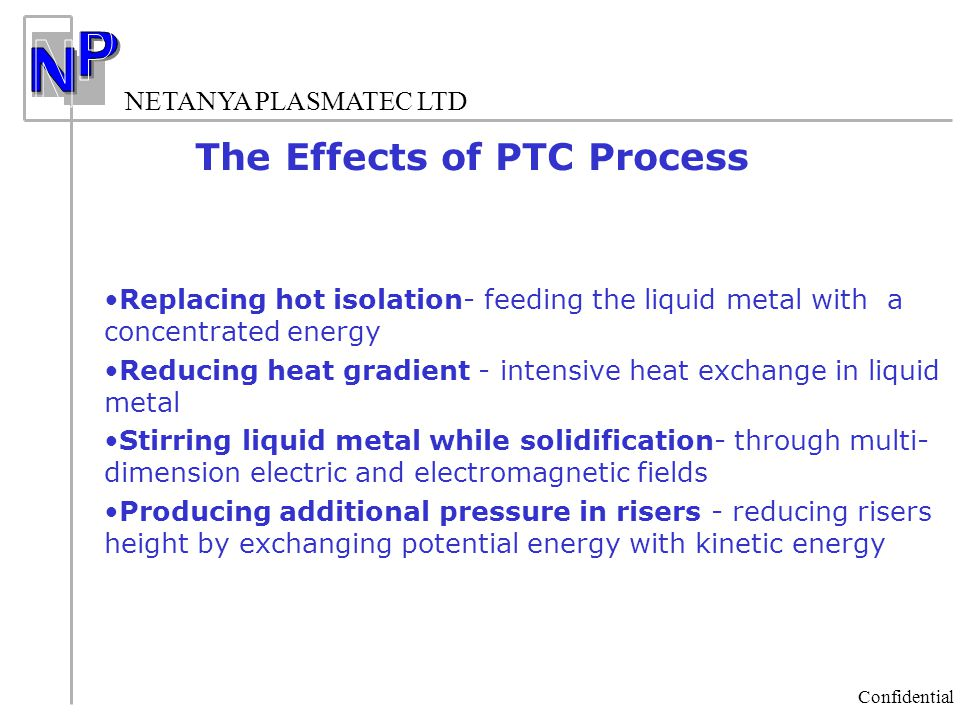 The Effects of PTC Process
