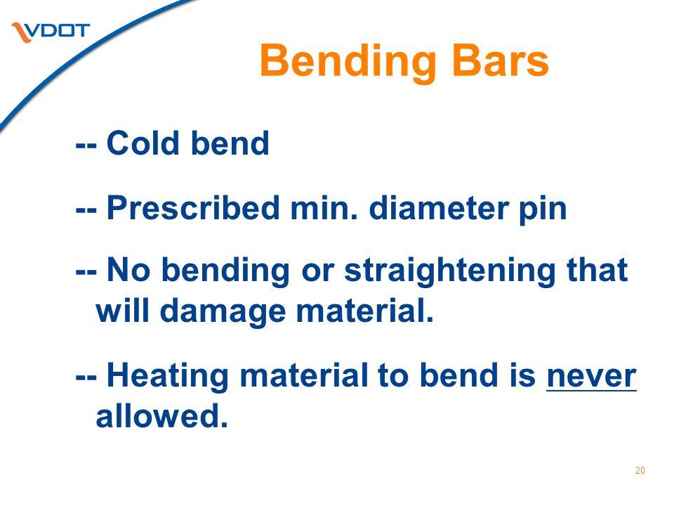 Bending Bars -- Cold bend -- Prescribed min. diameter pin