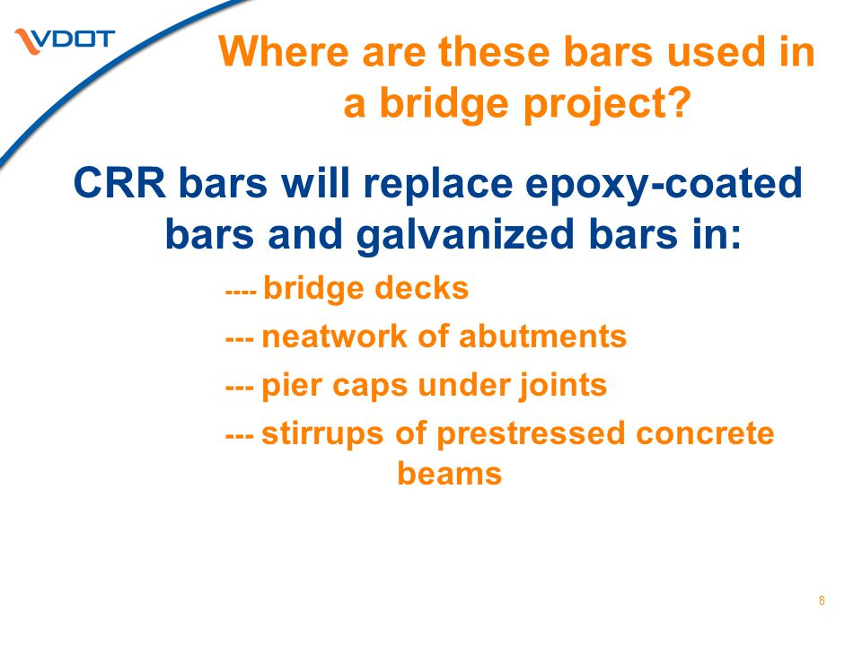 Where are these bars used in a bridge project