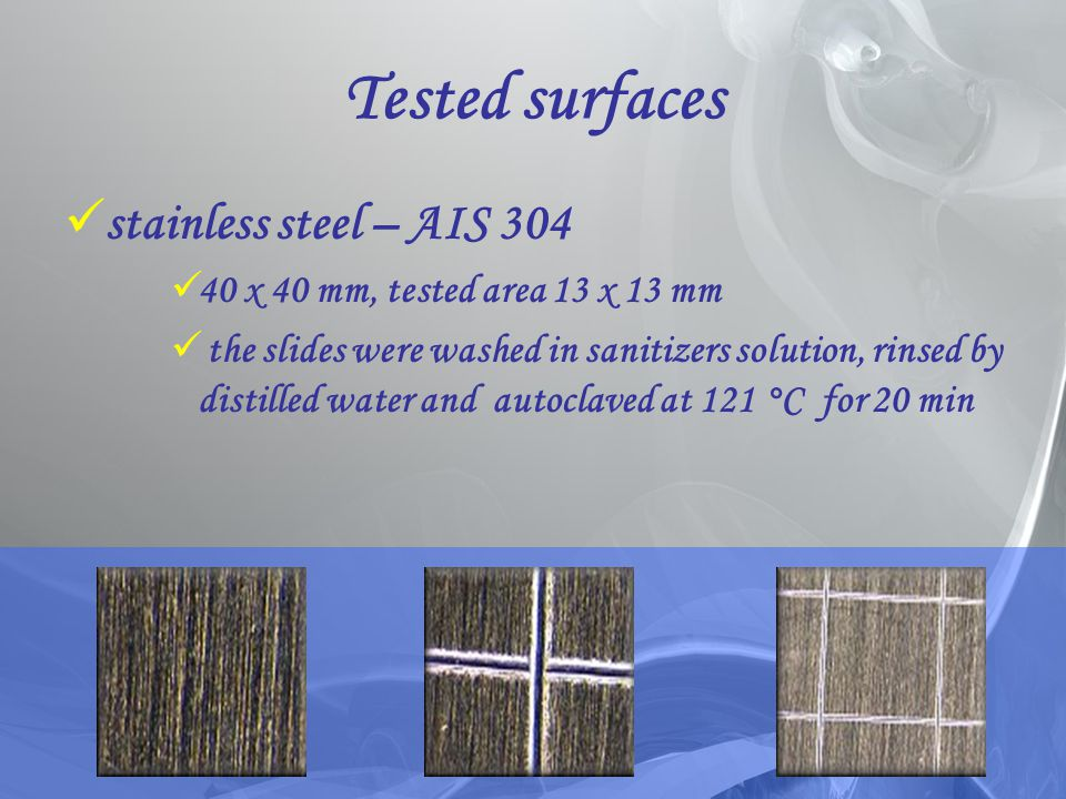 Tested surfaces stainless steel – AIS 304