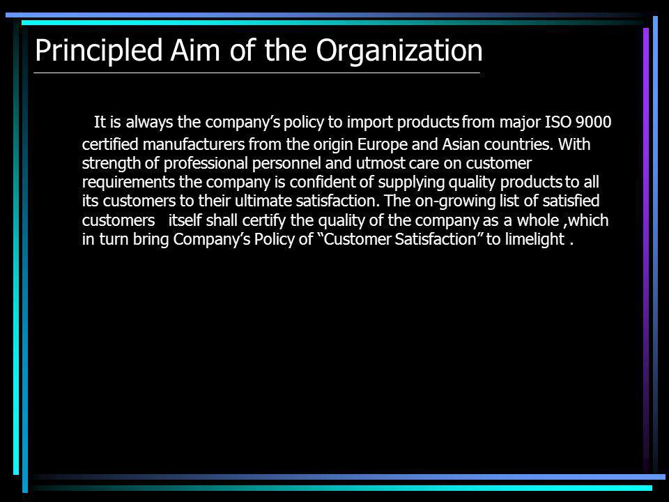 Principled Aim of the Organization