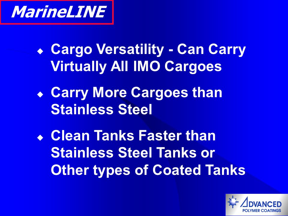 MarineLINE Cargo Versatility - Can Carry Virtually All IMO Cargoes