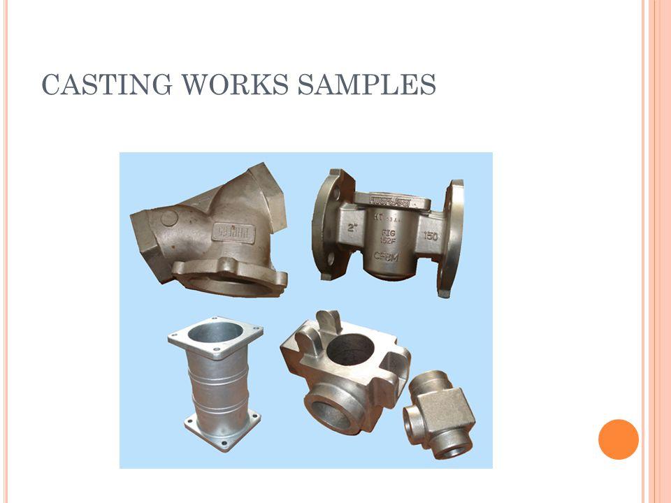 CASTING WORKS SAMPLES