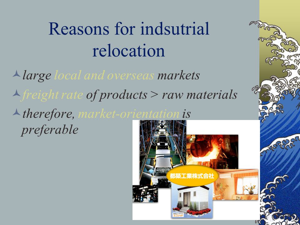 Reasons for indsutrial relocation