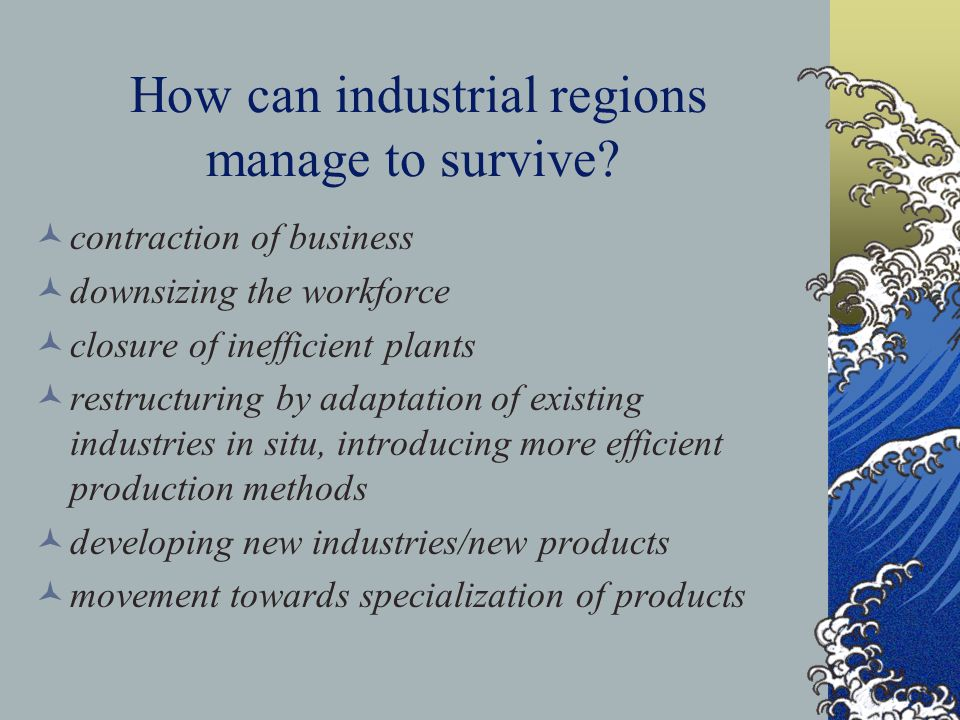 How can industrial regions manage to survive