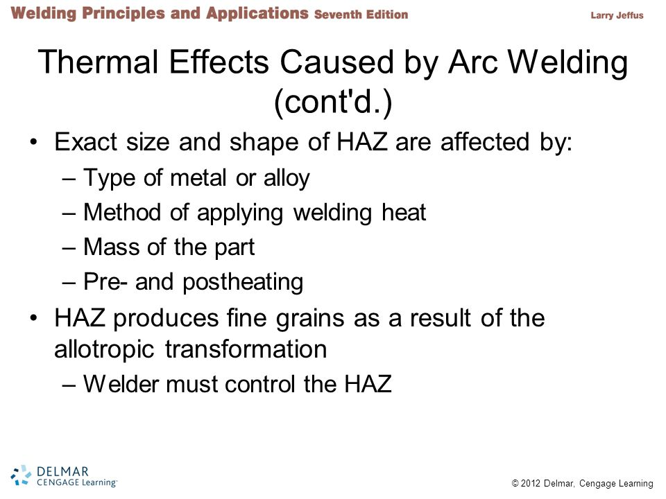 Thermal Effects Caused by Arc Welding (cont d.)