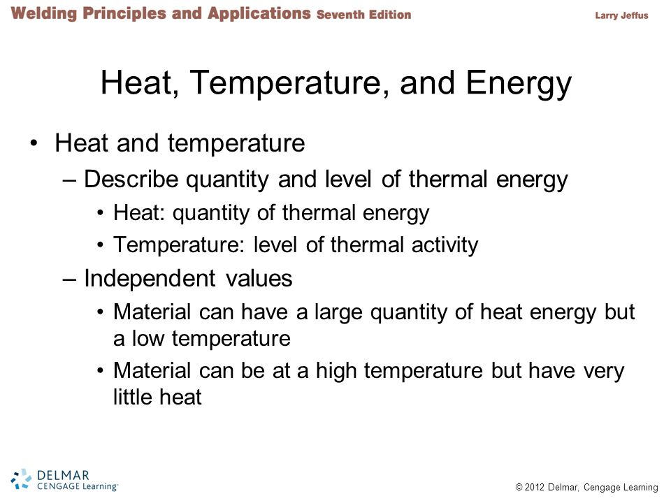 Heat, Temperature, and Energy