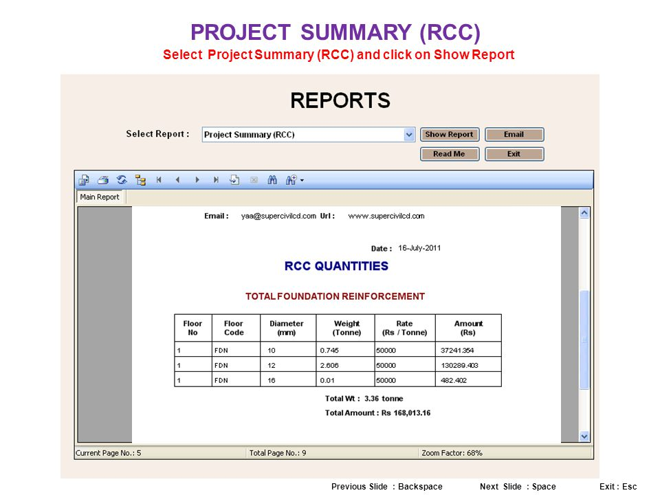 Select Project Summary (RCC) and click on Show Report