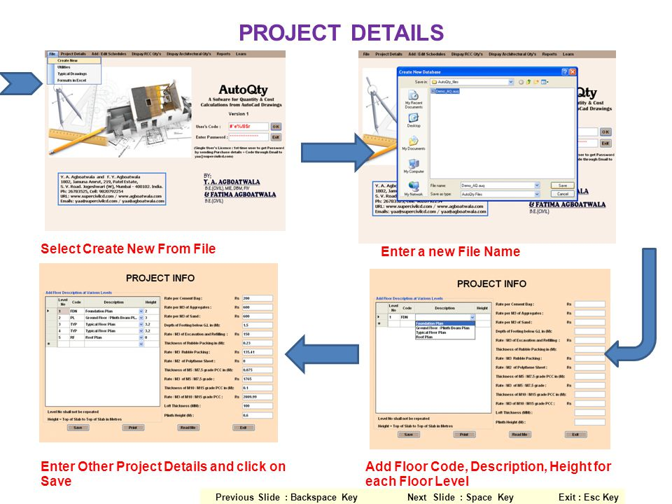 PROJECT DETAILS Select Create New From File Enter a new File Name