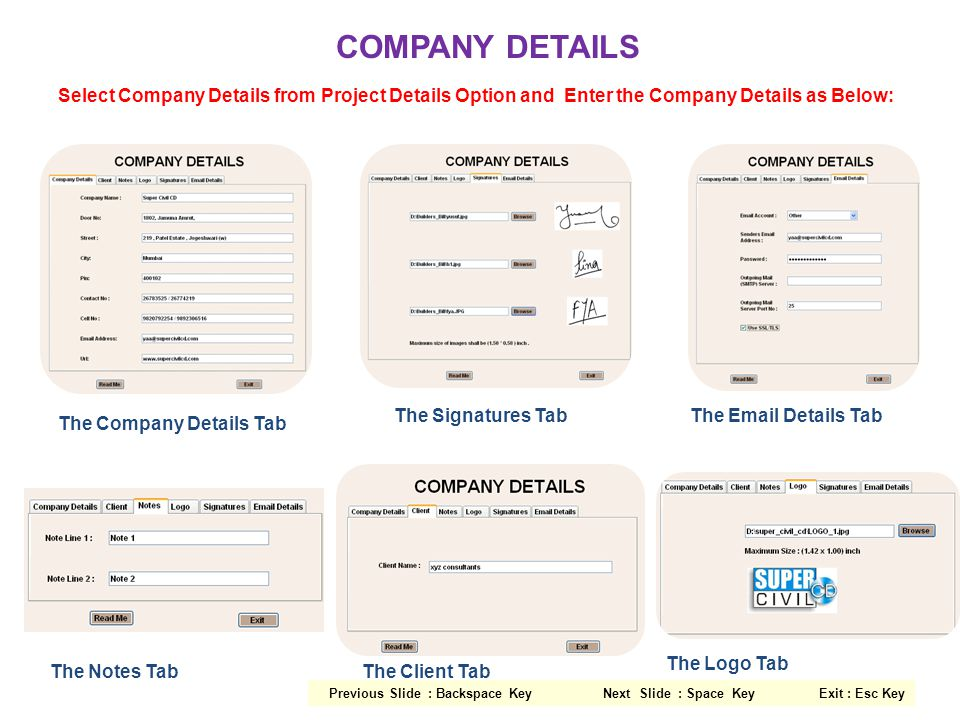 COMPANY DETAILS Select Company Details from Project Details Option and Enter the Company Details as Below: