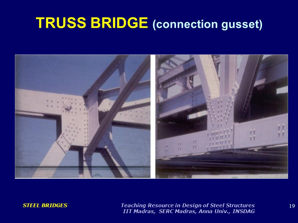 TRUSS BRIDGE (connection gusset)