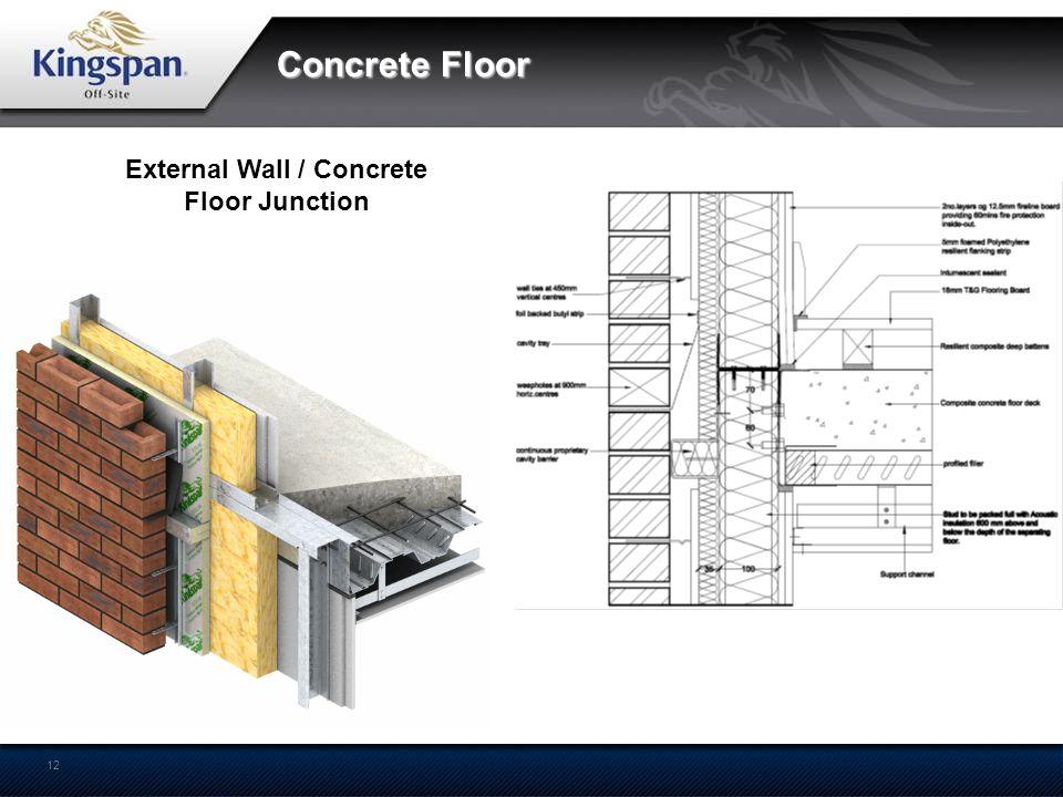 External Wall / Concrete Floor Junction