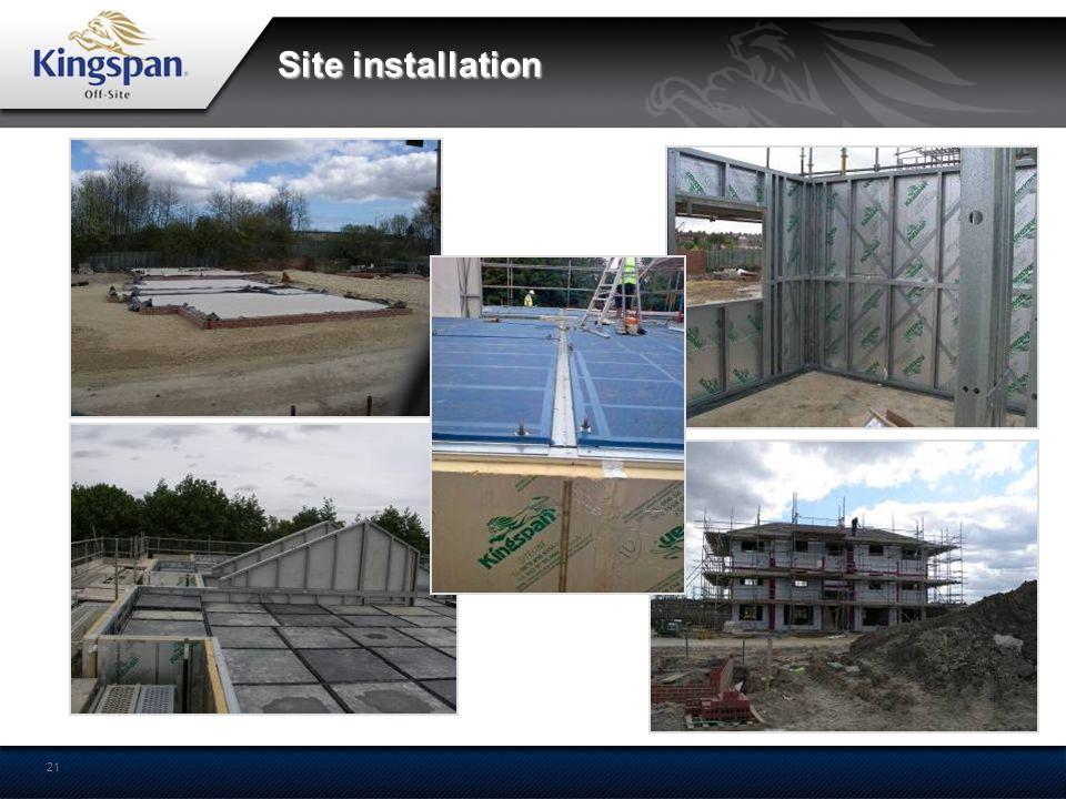 Site installation