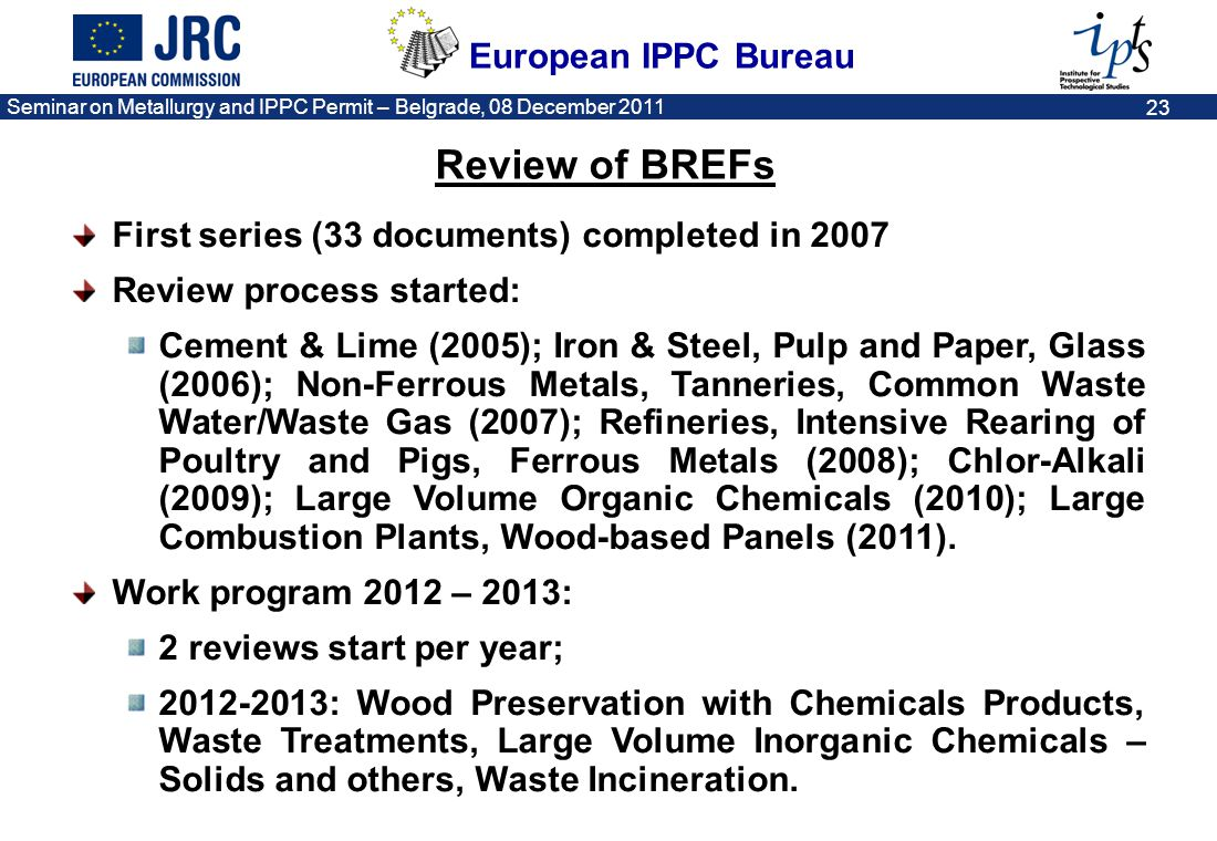 Review of BREFs First series (33 documents) completed in 2007