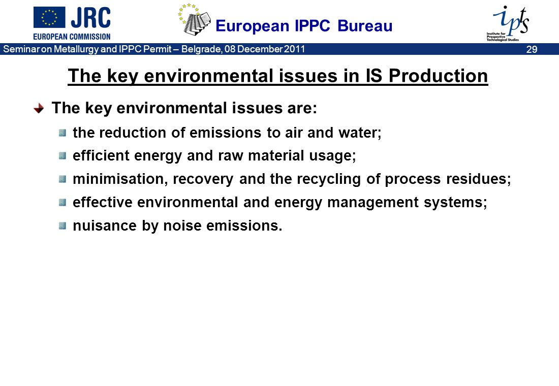 The key environmental issues in IS Production