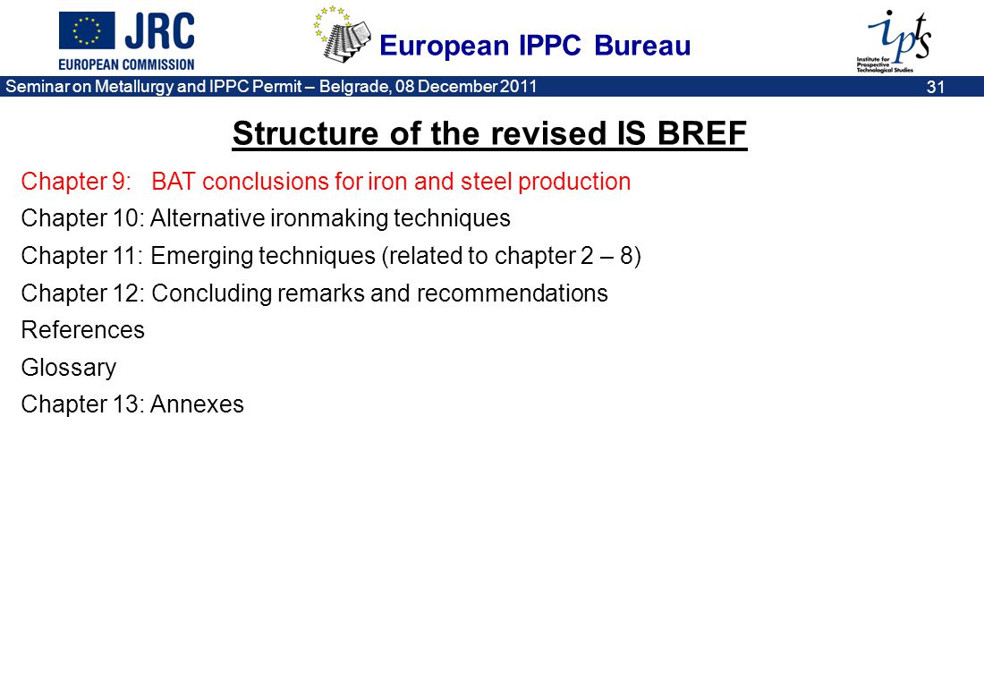 Structure of the revised IS BREF