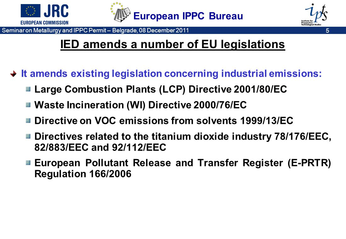 IED amends a number of EU legislations