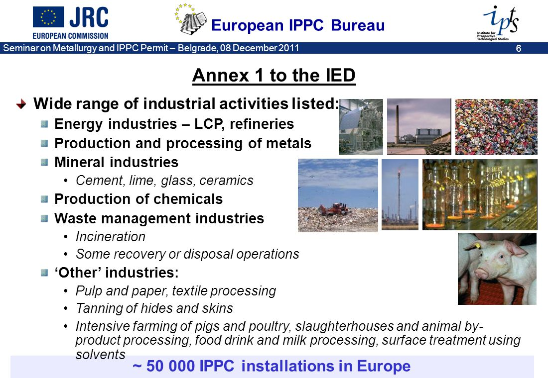 ~ 50 000 IPPC installations in Europe