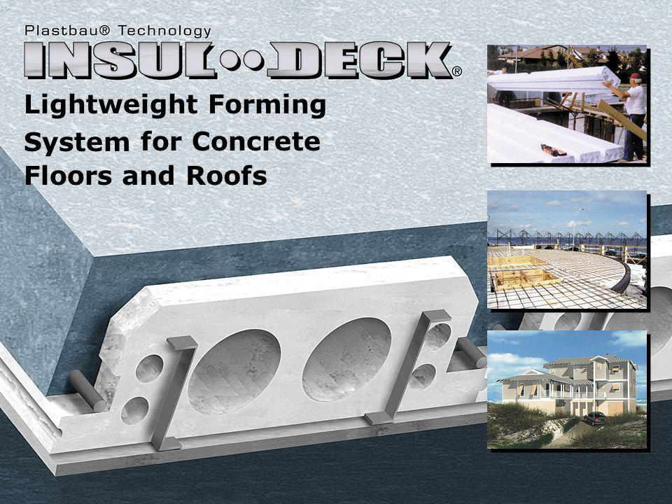 Lightweight Forming System and Roofs for Concrete Floors