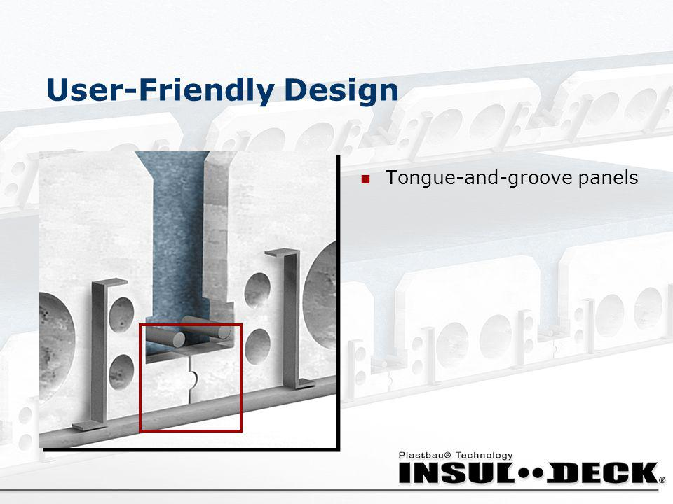 User-Friendly Design Tongue-and-groove panels